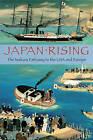 Japan Rising: The Iwakura Embassy to the USA and Europe by Kume Kunitake (Paperback, 2009)