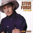 Livin' Right 2008 Steve Forde CD