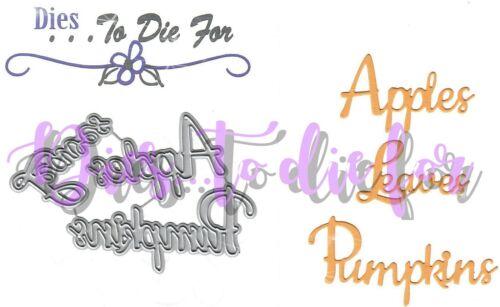 Dies...to die for metal cutting craft die Apples Pumpkins /& Leaves words phrases
