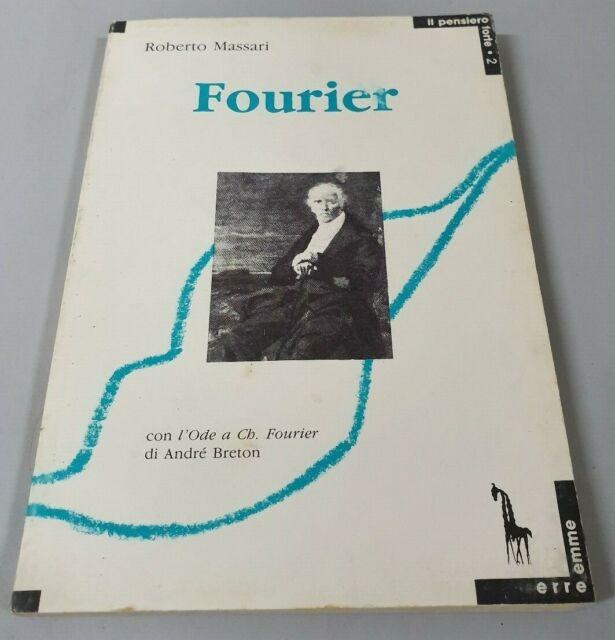 Charles Fourier e l'utopia societaria - di Roberto Massari, 1989