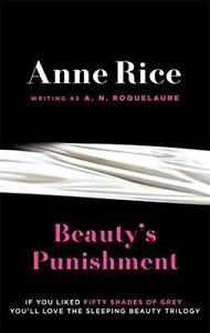 Beauty-039-s-Punishment-by-A-N-Roquelaure-Anne-Rice-NEW-Book-FREE-amp-FAST-Deliver
