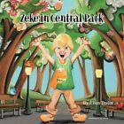 Zeke in Central Park by Ellen Tesler 9781449072117 Paperback 2010