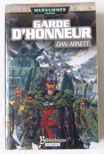 GARDE D/'HONNEUR Par Dan Abnett LES FANTOMES DE GAUNT 2006 W 40K