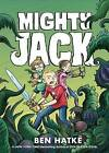 Mighty Jack by Ben Hatke (Paperback, 2016)