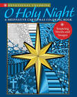 O Holy Night: A Meditative Christmas Coloring Book by Sixth&Spring Books (Paperback, 2015)