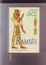 ramses le fils de la lumiere - christian Jacq
