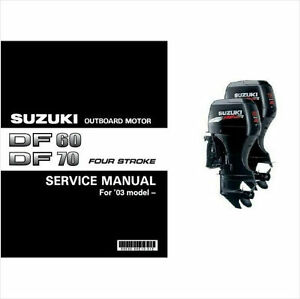 suzuki df60 df70 four stroke outboard motor service repair manual cd rh ebay com White Suzuki Outboards Suzuki 6 HP Outboard