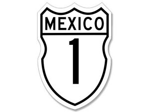Details about 3x4 inch Mexico Carretera 1 Sign Shaped Sticker - decal  highway mx route firmar