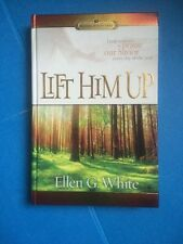 Lift Him Up: Fresh Reasons to Praise Our Savior Every Day of the Year, Hardcover