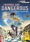 Unarmed and Dangerous by David Orme, Helen Orme (Paperback, 2012)