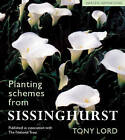 Planting Schemes from Sissinghurst: Classic Garden Inspirations by Tony Lord (Paperback, 2003)