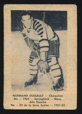 1951-52 Laval Dairy (QSHL) #22 NORM DUSSALT (Chicoutimi) -Canadiens