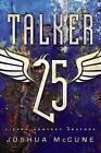 Talker 25 by Joshua McCune (Paperback / softback, 2015)