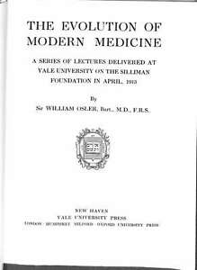 The-Evolution-Of-Modern-Medicine-A-Series-Of-Lectures-Delivered-At-Yale-Universi