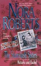 The Stanislaski Sisters by Nora Roberts (2001, Paperback)