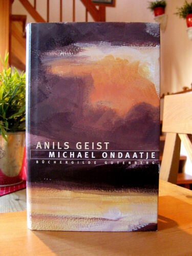 """1 von 1 - Michael Ondaatje   """"Anils Geist""""   Gebundene Ausgabe"""