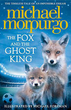 The Fox and the Ghost King, Good Condition Book, Morpurgo, Michael, ISBN 9780008