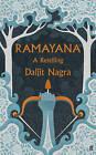 Ramayana: A Retelling by Daljit Nagra (Hardback, 2013)