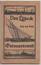 Von Lübeck bis an den Ostseestrand um 1920 Reiseführer Reiseliteratur !