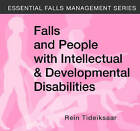 Falls and People with Intellectual & Developmental Disabilities by Rein Tideiksaar (CD-ROM, 2006)