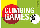 Climbing Games by Dr. Paul Smith (Paperback, 2009)