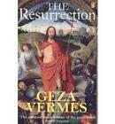 The Resurrection by Geza Vermes (Paperback, 2008)