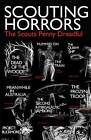 Scouting Horrors: A Scout's Penny Dreadful by Tony Malone (Paperback / softback, 2014)