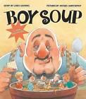 Boy Soup by Loris Lesynski (Paperback, 2008)