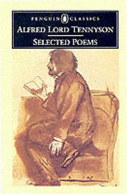 Alfred Tennyson  Selected Poems (Classics) Book