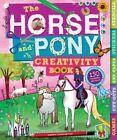 The Horse and Pony Creativity Book by Andrea Pinnington (Paperback / softback, 2013)