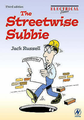 The Streetwise Subbie, Third Edition: How to Survive the Contracts Jungle by Ru
