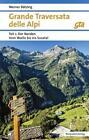 Grande Traversata delle Alpi 1. Der Norden von Werner Bätzing (2016, Taschenbuch)