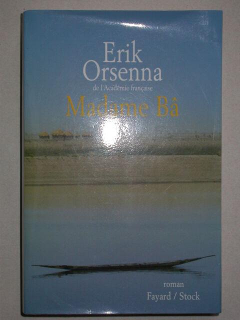 Madame Bâ de Erik Orsenna - Fayard Stock Grand format broché 2003 Soninkés
