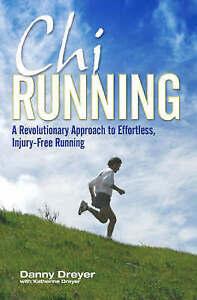 Chirunning-A-Revolutionary-Approach-to-Effortless-Injury-Free-Running-Dreyer