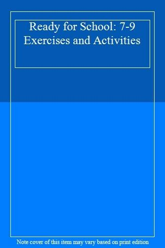Ready for School: 7-9 Exercises and Activities,Jim Peac*ck