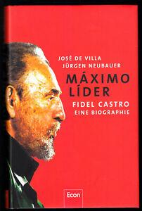 de-Villa-Jose-Neubauer-Juergen-Maximo-Lider-Fidel-Castro-Biographie-2006