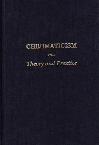 Chromaticism : Theory and Practice by Howard Boatwright (1994, Hardcover)