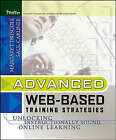 Advanced Web-Based Training Strategies: Unlocking Instructionally-Sound Online Learning by Driscoll (Hardback, 2005)