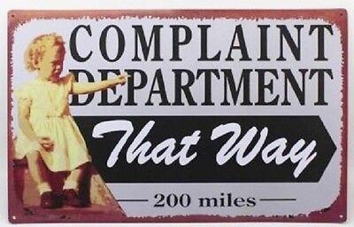 Complaint dept 200 miles that way FUNNY TIN SIGN vtg retro decor office bar OHW