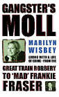 Gangster's Moll by Marilyn Wisbey (Paperback, 2002)