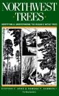 Northwest Trees by Ramona P. Hammerly and Stephen F. Arno (1990, Paperback)