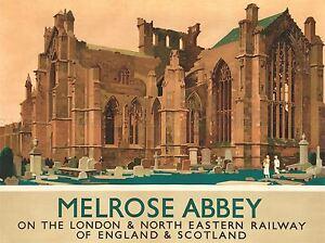 TRAVEL-ENGLAND-SCOTLAND-MELROSE-ABBEY-RAILWAY-ART-POSTER-PRINT-LV4036