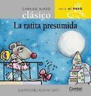 Ed. Combel - Coleccion Caballo Alado Clasico: La Ratita Presumida by Luz Orihuela, Combel Editorial, L Orihuela (Hardback, 2006)