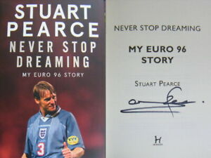 Signed-Book-Never-Stop-Dreaming-by-Stuart-Pearce-Hardback-2020-1st-Edition