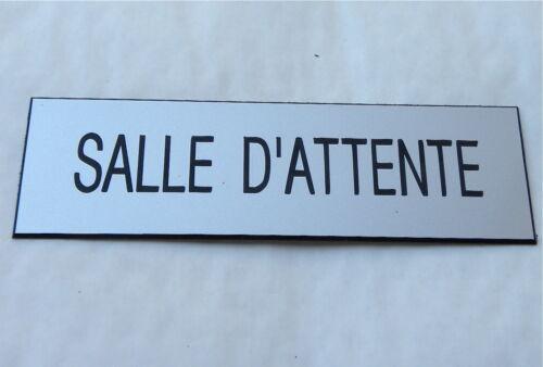 plaque gravée SALLE D'ATTENTE épaisseur 1,6 mm Format 70X200 mm