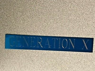 """generation X"" 1x6 Nameplate For Photo Or Memorabilia Less Expensive"