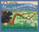 M Is for Mountain State: A Wes by Mary Ann McCabe Riehle, Bill Anderson (Hardback, 2004)