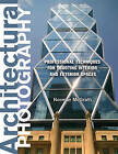 Architectural Photography: Professional Techniques for Shooting Interior and Exterior Spaces by Norman McGrath (Paperback, 2011)