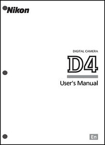 nikon d4 user manual guide instruction operator manual ebay rh ebay com nikon d4 manual focus nikon d4 manual focus