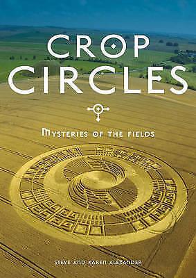 1 of 1 - Alexander, Karen, Alexander, Steve, Crop Circles: Signs Wonders & Mysteries, Ver